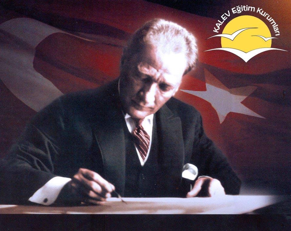 Mustafa Kemal Atatürk'ü Saygı, Şükran ve Özlemle Anıyoruz
