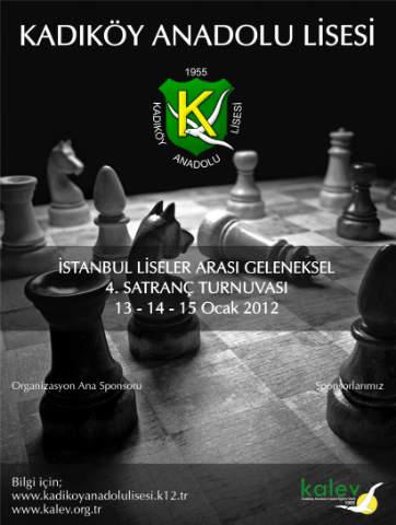 Kadıköy Anadolu Lisesi 4. Satranç Turnuvası 13-14-15 Ocak 2012