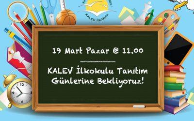 KALEV İlkokulu Tanıtım Günleri 19 Mart 2017